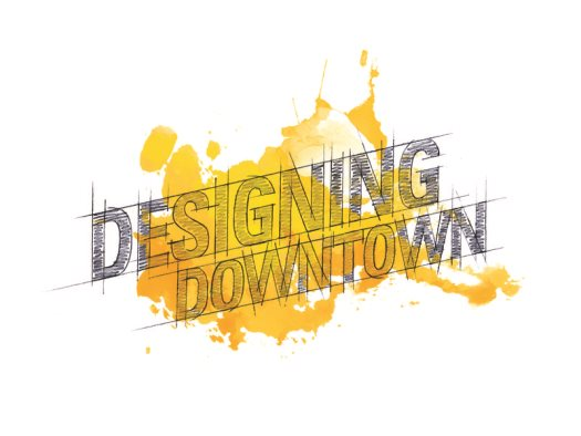 designing downtown